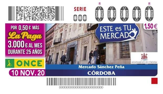 La ONCE presenta el cupón dedicado al Mercado de Sánchez Peña de Córdoba